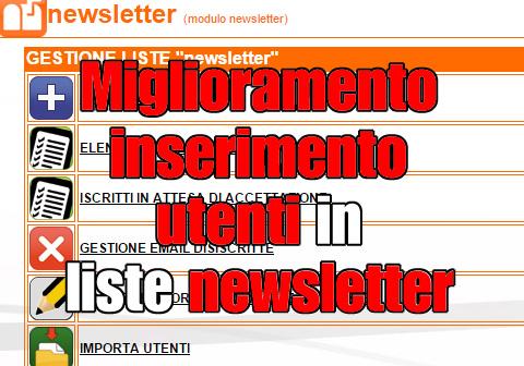 miglioramento inserimento utenti liste newsletter
