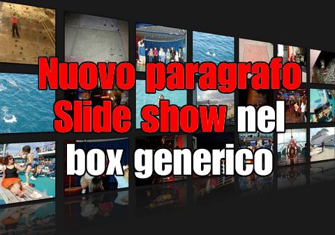 nuovo paragrafo slide show box generico
