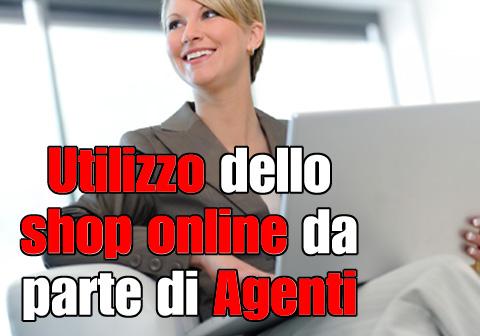 Utilizzo dello shop online da parte di Agenti